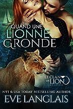 Quand une Lionne Gronde (Le Clan du Lion t. 7)