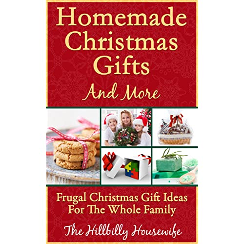 Homemade Christmas Gifts And More Frugal Christmas Gift Ideas
