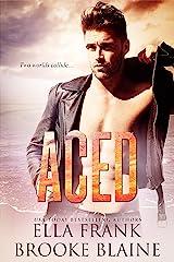 Aced (PresLocke Series Book 1) Kindle Edition