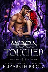 Moon Touched (Zodiac Wolves: The Lost Pack Book 1) Kindle Edition