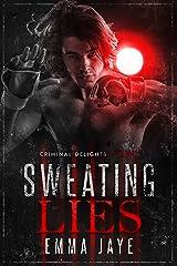 Sweating Lies: mm dark mafia romance Kindle Edition