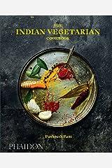 The Indian Vegetarian Cookbook Hardcover
