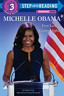 Michelle Obama: First Lady, Going Higher