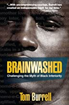 Best brainwashed challenging the myth of black inferiority Reviews