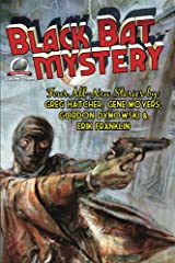 Black Bat Mystery - Volume 3 Kindle Edition