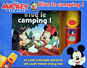 Disney Mickey Mouse et Ses Amis - Vive le camping! - Un livre d'historie pop-up et un lampe torche aves 5 songs - Pop-up Sound Book with Interactive Flashlight - PI Kids (French Edition)