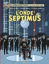 Blake & Mortimer - tome 22 - Onde Septimus (L')