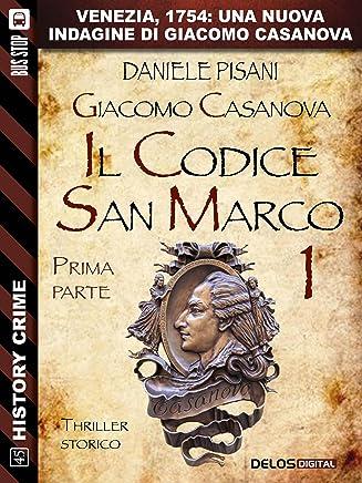 Giacomo Casanova - Il codice San Marco I (History Crime)
