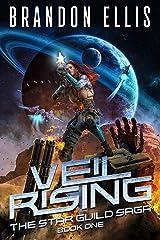 Veil Rising (The Star Guild Saga Book 1) Kindle Edition
