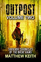 Outpost, Book Two: A Dystopian Novel set in a Post-Apocalyptic World