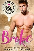 Broke (Chicken Ranch Gentlemen's Club Book 2)