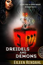 Dreidels and Demons: A Story from the Messenger Series