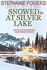 Snowed In at Silver Lake Kindle Edition