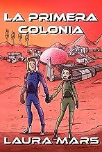 La Primera colonia (Spanish Edition)