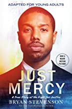 Just Mercy (Movie Tie-In Edition, Adapted for Young Adults): A True Story of the Fight for Justice
