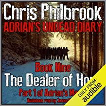The Dealer of Hope: Adrian's March, Part One: Adrian's Undead Diary, Book 9