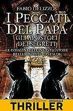 Permalink to I peccati del papa. Gli apostoli dei segreti PDF