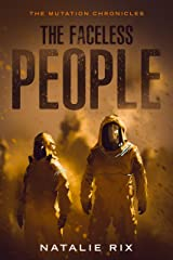 The Faceless People: A post-apocalyptic short story (The Mutation Chronicles) Kindle Edition