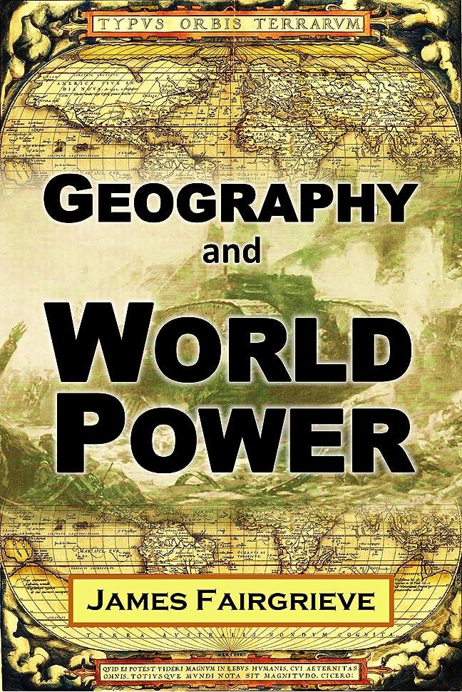 起こる研究所カメGeography  and World Power (1921) (English Edition)