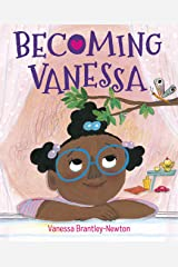 Becoming Vanessa Kindle Edition