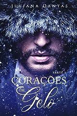 Corações de Gelo : Parte 1 eBook Kindle