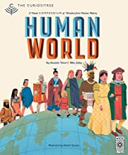 Human World (Curiositree): A visual history of humankind