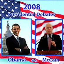 2008 First Presidential Debate: Barack Obama and John McCain (9/26/08)