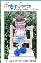 Huggy Denise Amigurumi Crochet Pattern (Big Huggy Dolls Book 6)
