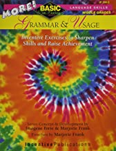 MORE! Grammar & Usage: BASIC/Not Boring: Inventive Exercises to Sharpen Skills and Raise Achievement