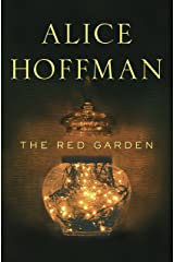 The Red Garden: A Novel Kindle Edition