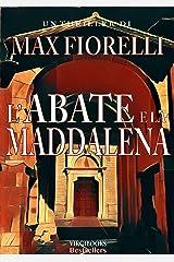 L'abate e la Maddalena: un mistero per Gordon Spada (Le avventure di Gordon Spada) Formato Kindle