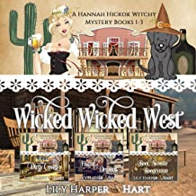 Wicked Wicked West: A Hannah Hickok Witchy Mystery Books 1-3