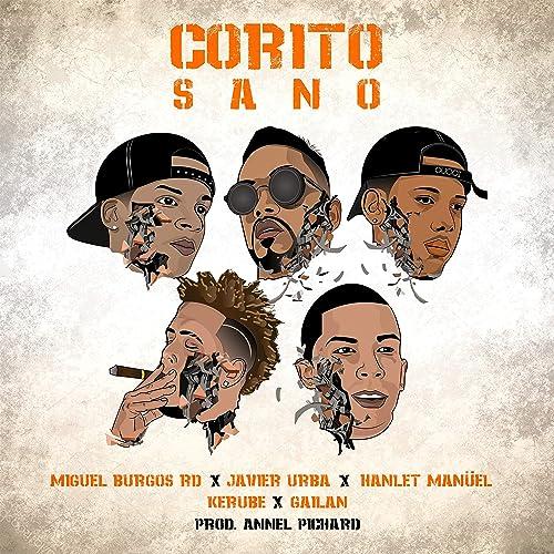 Amazon.com: Corito Sano (feat. Miguel Burgos RD, Gailan RD ...