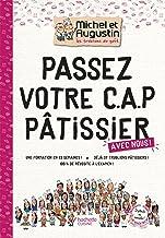 Livres Passez votre CAP de Pâtisserie avec Michel et Augustin (Beaux Livres Cuisine) PDF