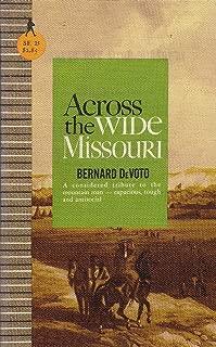 Bernard Devoto's Across the Wide Missouri, Sentry Edition (No. 25) (Sentry History Series, No. 25)
