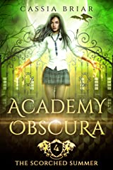 Academy Obscura - The Scorched Summer: A Reverse Harem Paranormal Romance Kindle Edition