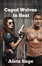 Caged Wolves in Heat: (Shifters, MMMF, Interracial)