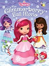 Strawberry Shortcake: Glimmerberry Ball