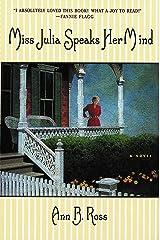 Miss Julia Speaks Her Mind: A Novel Kindle Edition