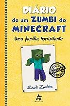 Diário de um zumbi do Minecraft - Uma família horripilante (Diario de um zumbi do Minecraft Livro 7) (Portuguese Edition)