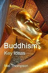 Buddhism: Key Ideas (English Edition) eBook Kindle