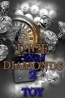 Dice and Diamonds 2