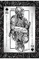 Alice's Adventures in Underland: The Knight of Shattered Dreams Kindle Edition