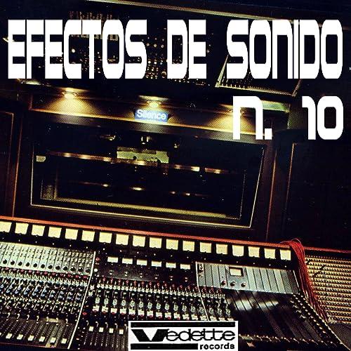 Efectos de Sonido No. 10