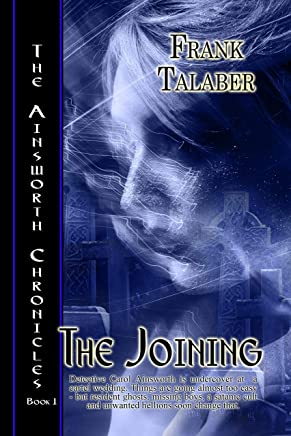 The Joining (Ainsworth Chronicles Book 1)
