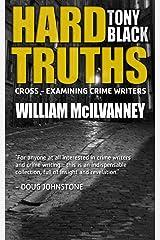 Hard Truths (William McIlvanney) Kindle Edition