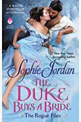 The Duke Buys a Bride: The Rogue Files Kindle Edition