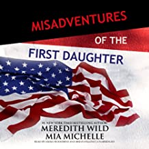 Misadventures of the First Daughter: Misadventures, Book 3
