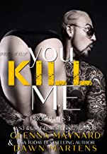 You Kill Me (The Prospect Series Book 3)