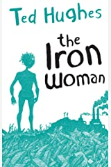 The Iron Woman (Faber Children's Classics) Kindle Edition